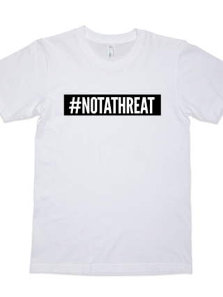 #NOTATHREAT SUPREME (BLACK BLOCK) T-Shirt